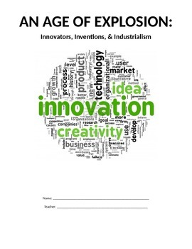 Industrialism - Packet on Inventions, Innovators, and the 19th Century