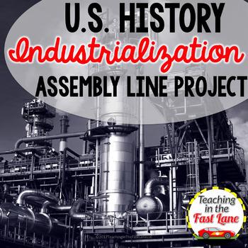 Industrialization: Assembly Line Project  {U.S. History}