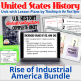 Industrialization, Urbanization, and Immigration Bundle with Lesson Plans