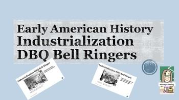 Industrialization DBQ Bell Ringers