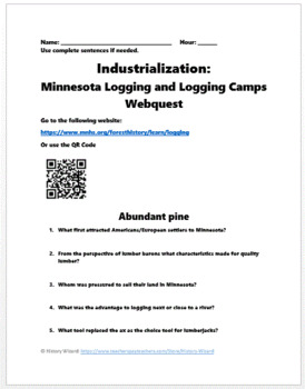 Industrialization: Early 1900s Logging and Logging Camps Webquest