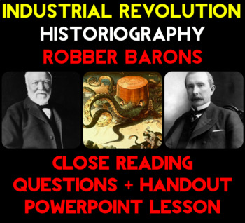 Industrialization Historiography Questions + PowerPoint Lesson