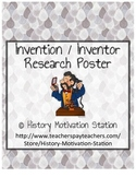Industrialization: Invention / Inventor Research Poster