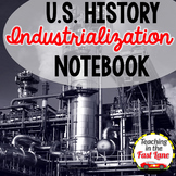 Industrialization, Urbanization, and Immigration Notebook Kit {U.S. History}