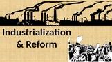 Industrialization & Reform