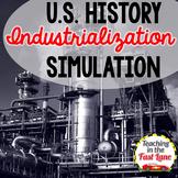 Industrialization Simulation {U.S. History}