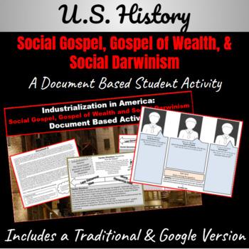 Industrialization: Social Gospel,Gospel of Wealth, Social Darwinism DBQ Activity