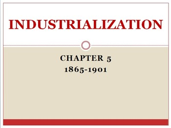Test - Industrialization 1865-1901 American Vision Modern Times Chapter 5