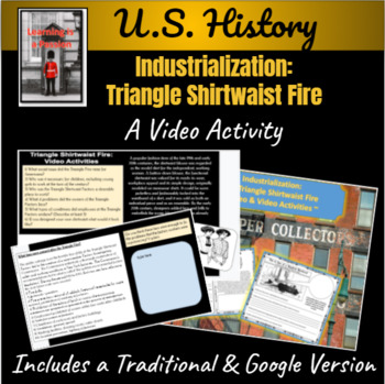 Industrialization: The Triangle Shirtwaist Fire Video & Video Activities