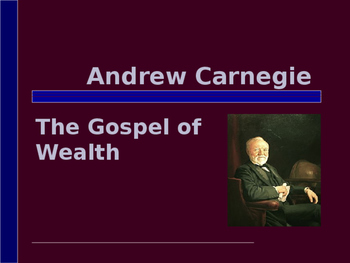 Industrialization & Urbanization - Andrew Carnegie - The G