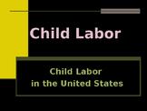 Industrialization & Urbanization - Child Labor in the United States
