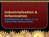 Industrialization & Urbanization - Comparison, 1st & 2nd Industrial Revolutions