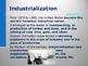 Industrialization & Urbanization - Impact on Society