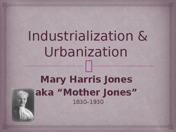 Industrialization & Urbanization - Mother Jones
