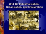 Industrialization, Urbanization, and Immigration (Unit 12)
