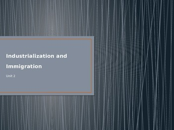 Industrialization and Immigration PPT