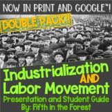 Industrialization and Labor Movement Double Pack 2 PowerPo