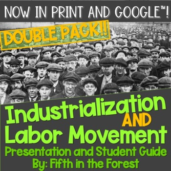 Industrialization and Labor Movement Double Pack! 2 PowerP