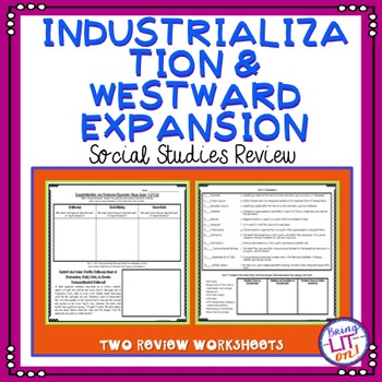 Industrialization and Westward Expansion Test Prep Worksheets