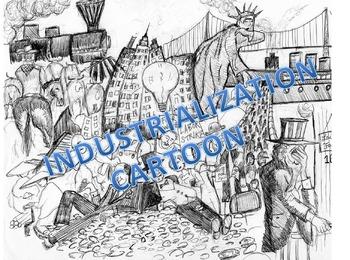 Industrialization in America:  The Story Inside the Cartoon