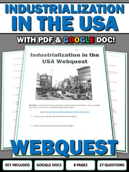 Industrialization in the United States - Webquest with Key (Google Doc Included)