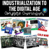 Industrialization to the Digital Age Yearlong Curriculum Bundle