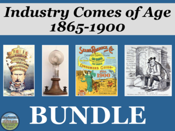 Industry Comes of Age 1865-1900 BUNDLE