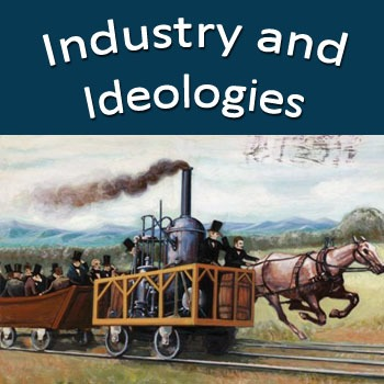 Industry and Ideologies