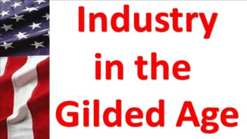 Industry in the Gilded Age