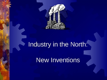 Industry in the North - United States PowerPoint