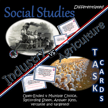 Industry v Agriculture Task Cards~Social Studies~Differentiated~Studies Weekly