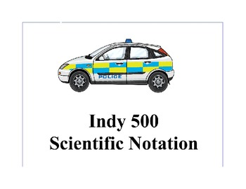 Indy 500 with Scientific Notation Middle School Math
