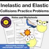 Inelastic and Elastic Collisions: Notes and Worksheets