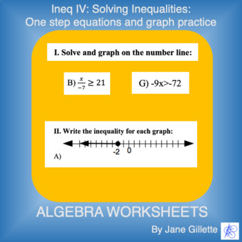 Ineq IV: Solving 1-step Inequalities and graph practice