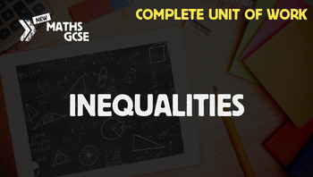 Inequalities - Complete Unit of Work