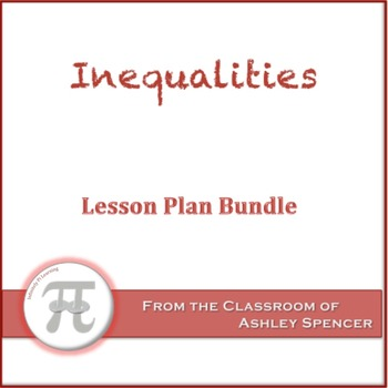 Inequalities Lesson Plan Bundle