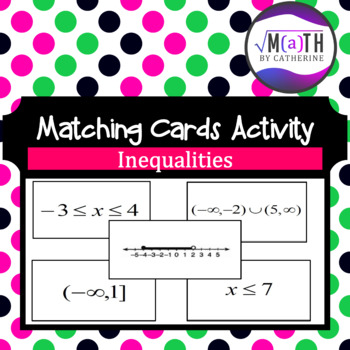 Inequalities Matching Cards Activity
