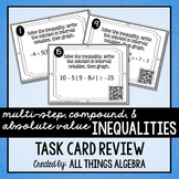 Inequalities (Multi-Step, Compound, and Absolute Value) Task Cards