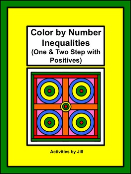 Inequalities (One & Two Step with Positives) Color by Number