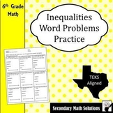Inequalities Word Problems Practice (6.9A, 6.9B, 6.10A, 6.10B)