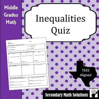 Inequalities Quiz (6.10A)