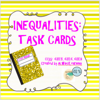 Inequalities:  Task Cards for Centers and Scoot!