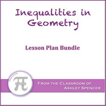 Inequalities in Geometry Lesson Plan Bundle