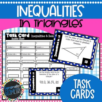 Inequalities in Triangles Task Cards; Geometry, Side/Angle Relationships