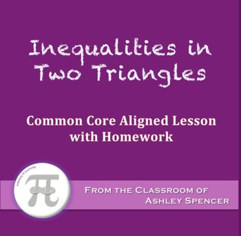 Inequalities in Two Triangles (Lesson with Homework)