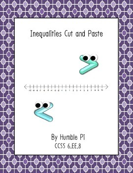 Inequalities Cut and Paste-6.EE.8
