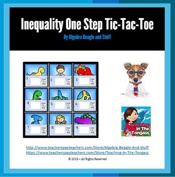 Inequality One Step Pre-Historic Tic-Tac-Toe Game
