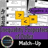 Inequality Properties of Order Match-Up; Algebra 1