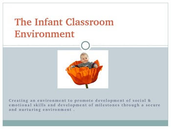 Infant Classroom Environment