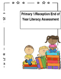 Infant/Primary 1/Reception Literacy and Numeracy End of Year Assessments